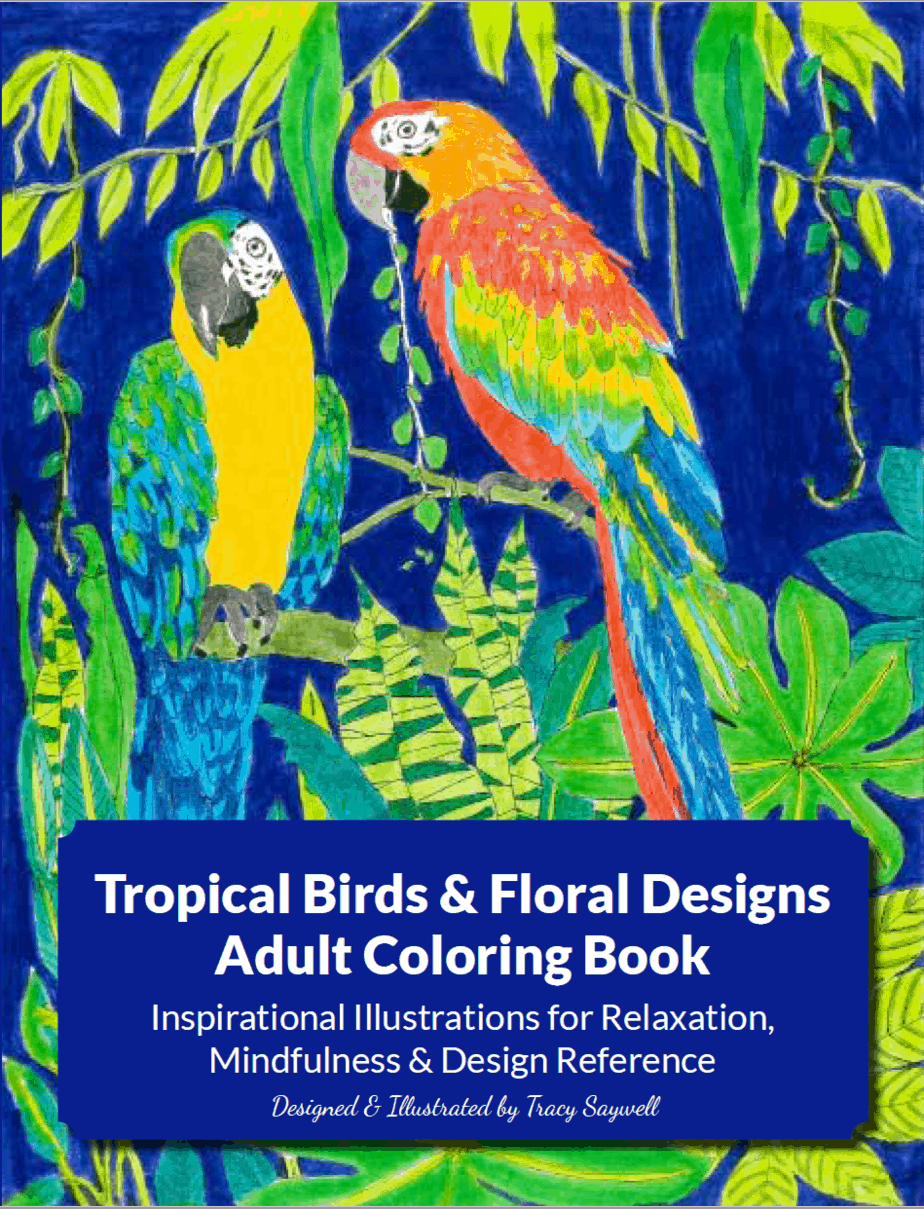Tropical Birds and Floral Designs Coloring Book