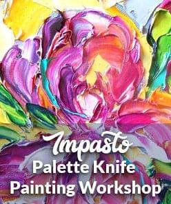 Impasto Palette Knife Workshop