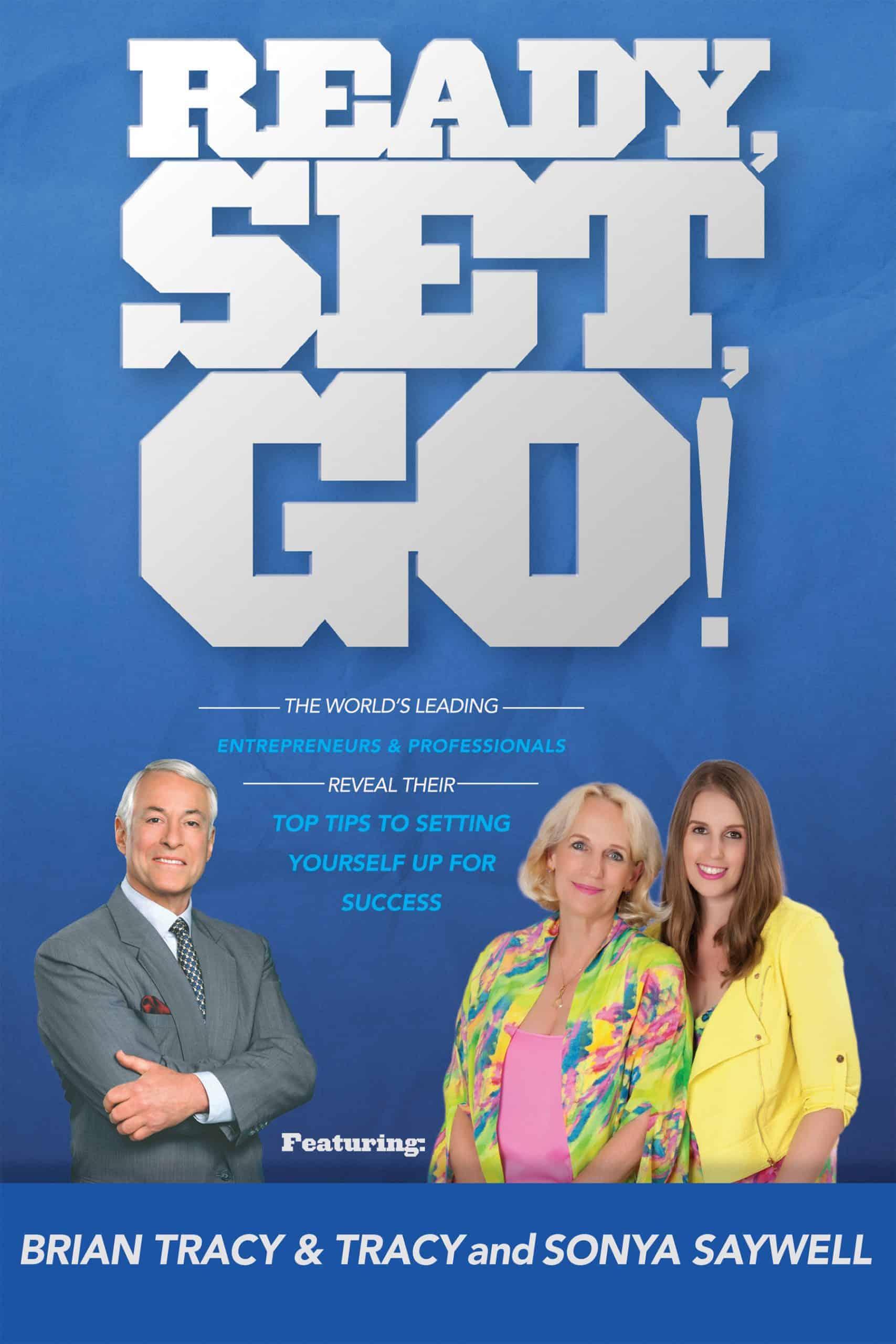 Ready, Set, Go! eBook by Brian Tracy et al